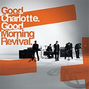 Good Morning Revival by Good Charlotte