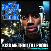 Kiss Me Thru The Phone by Soulja Boy feat. Sammie