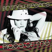 Piece Of Me by Britney Spears