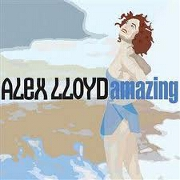 AMAZING by Alex Lloyd