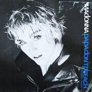 Papa Don't Preach by Madonna