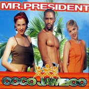 Coco Jambo by Mr President