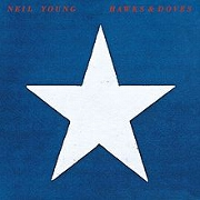 Hawks And Doves by Neil Young
