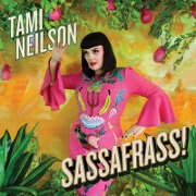 Sassafrass! by Tami Neilson
