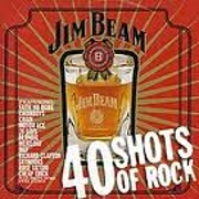 Jim Beam: 40 Shots Of Rock by Various
