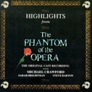 Highlights From The Phantom Of The Opera by Original London Cast
