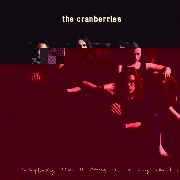 Everybody Else Is Doing It So Why Can't We? by The Cranberries