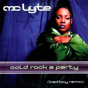 Cold Rock A Party by MC LYTE