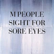 Sight For Sore Eyes by M People