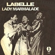 Lady Marmalade by Labelle