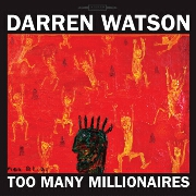 Too Many Millionaires by Darren Watson