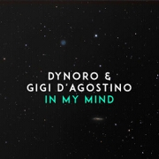 In My Mind by Dynoro And Gigi D'Agostino