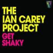 Get Shaky by The Ian Carey Project