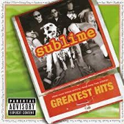 GREATEST HITS - SUBLIME by Sublime