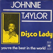 Disco Lady by Johnny Taylor