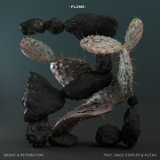 Smoke And Retribution by Flume feat. Vince Staples And Kucka