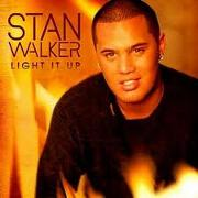 Light It Up by Stan Walker
