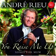 You Raise Me Up by Andre Rieu