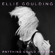 Anything Could Happen by Ellie Goulding
