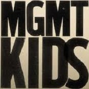 Kids by MGMT