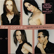 GIVE ME A REASON by The Corrs