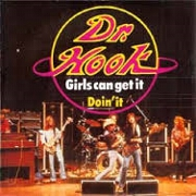 Girls Can Get It by Dr Hook