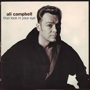 That Look In Your Eye by Ali Campbell