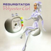Polyester Girl by Regurgitator
