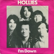 I'm Down by The Hollies