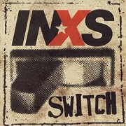 Switch: Tour Edition by INXS