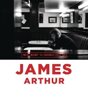 You're Nobody Til Somebody Loves You by James Arthur