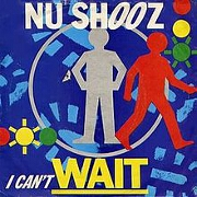 I Can't Wait by Nu Shooz