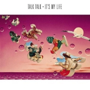 It's My Life by Talk Talk