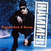 Pumps & A Bump by MC Hammer