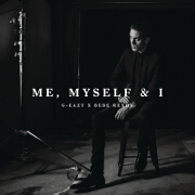 Me, Myself And I by G-Eazy x Bebe Rexha