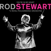 You're In My Heart by Rod Stewart With The Royal Philharmonic Orchestra