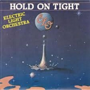 Hold On Tight by Electric Light Orchestra