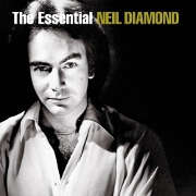 THE ESSENTIAL NEIL DIAMOND by Neil Diamond