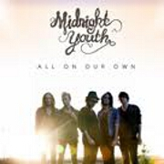 All On Our Own by Midnight Youth