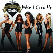 When I Grow Up by The Pussycat Dolls