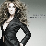 Taking Chances: The World Tour by Celine Dion