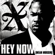 Hey Now (Mean Muggin') by Xzibit