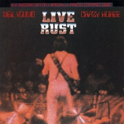 Live Rust by Neil Young And Crazy Horse