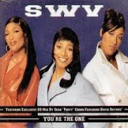 You're The One by SWV