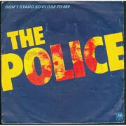 Don't Stand So Close To Me by The Police