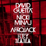 Hey Mama by David Guetta feat. Nicki Minaj And Afrojack