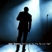 I'm Telling You For The Last Time by Jerry Seinfeld