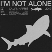 I'm Not Alone (CamelPhat Remix) by Calvin Harris