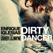 Dirty Dancer by Enrique Iglesias feat. Usher