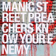 KNOW YOUR ENEMY by Manic Street Preachers
